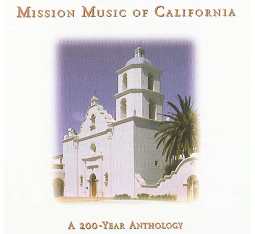 Mission Music of California Stephen Sturk